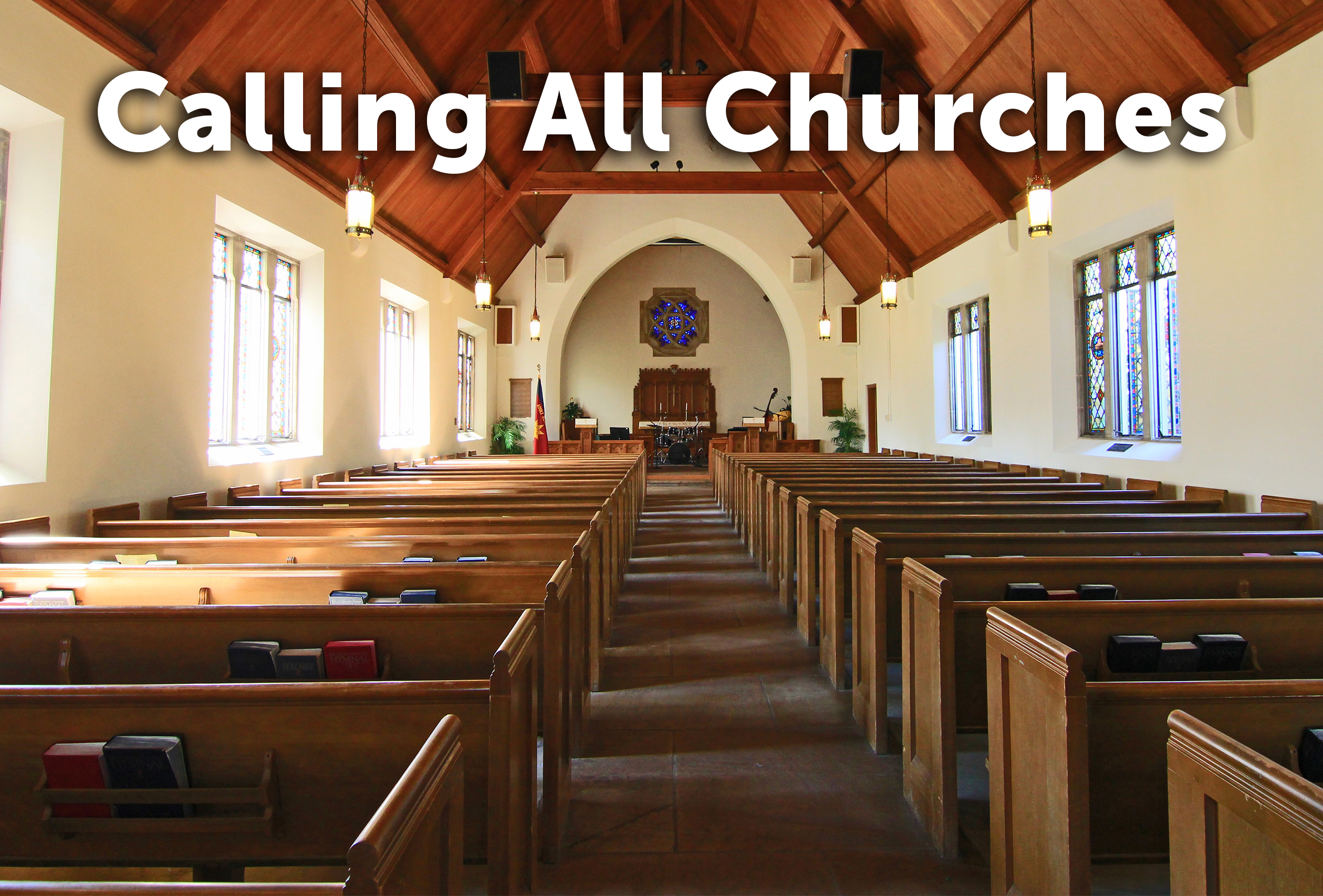 Calling All Churches!