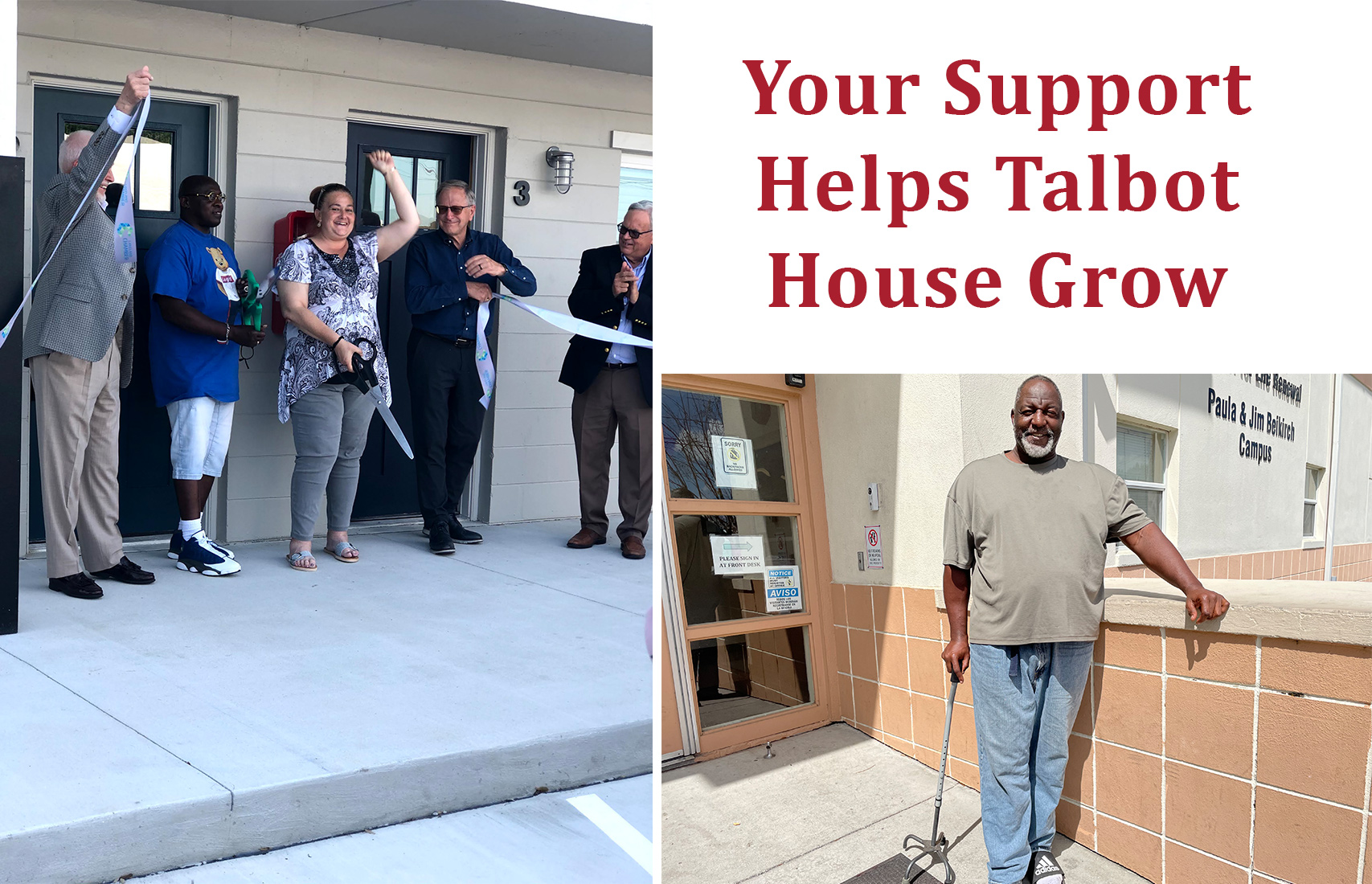 Your Support Helps Talbot House Grow