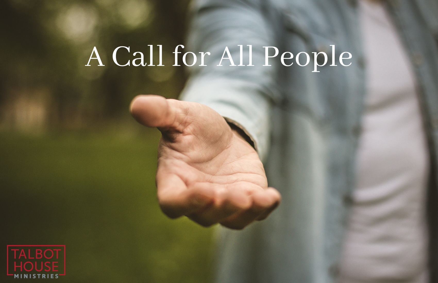 A Call for All People